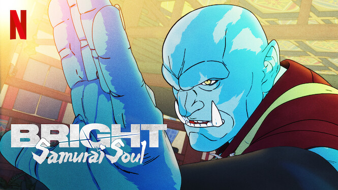 Bright: Samurai Soul on Netflix UK